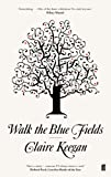 Image de Walk the Blue Fields (English Edition)