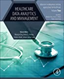 Healthcare Data Analytics and Management (Advances in ubiquitous sensing applications for healthcare)