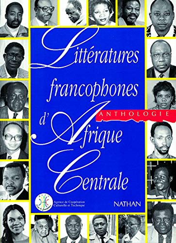 Littératures francophones d'Afrique centrale: Anthologie