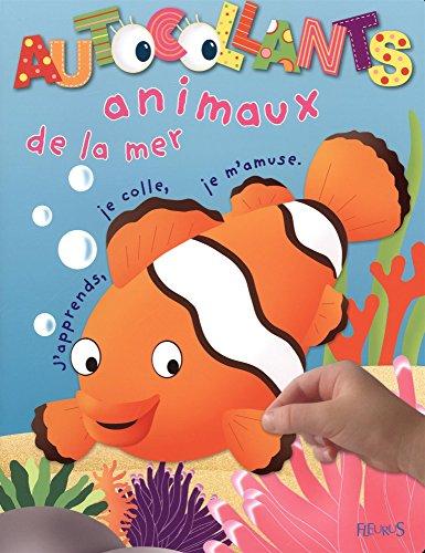 Animaux de la mer : J'apprends, je c...