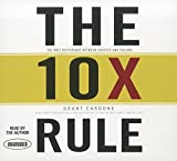 The 10x Rule: The Only Difference Between...
