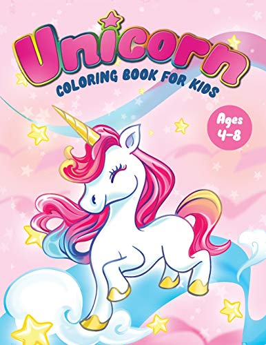 Unicorn Coloring Book for Kids Ages 4-8: Fun Children's Coloring Book - 50 Magical Pages with Unicorns, Mermaids & Fairies for Toddlers & Kids to Color