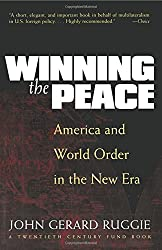 Winning the Peace: America and World Order in the New Era (American Lectures on the History of Religions)