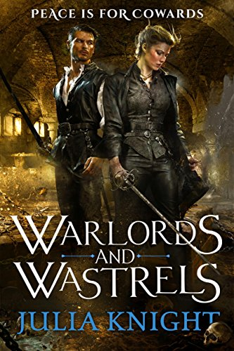 Warlords and Wastrels: The Duellists: Book Three (Duellists Trilogy 3) (English Edition)