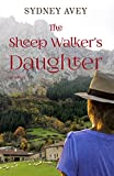 The Sheep Walker's Daughter (English Edition)
