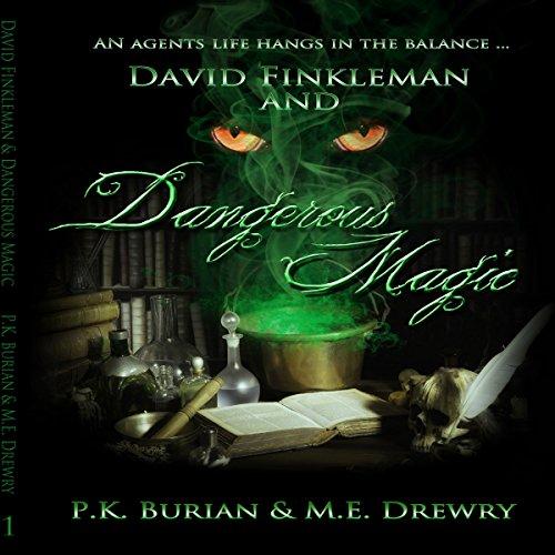 david-finkleman-and-dangerous-magic-david-finkleman-paranormal-series-book-1