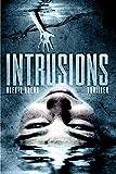 Intrusions...