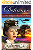 Defiance (Saga of Love and War Book 3)