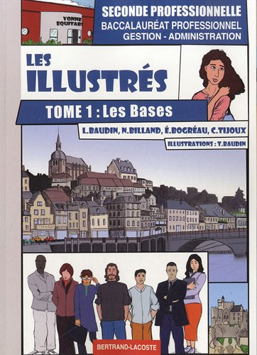 Les Illustres, Tome 1: les Bases par Lionel Baudin