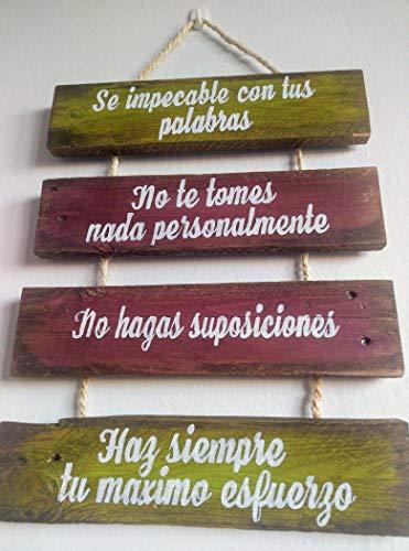 Letrero de madera escrito, Los 4 acuerdos toltecas, cartel madera envejecida o rustica. frases inspiradoras, motivadoras y optimistas. También personalizados, con frases y colores.