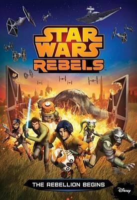 [(Star Wars Rebels: The Rebellion Begins)] [By (author) Disney Book Group ] published on (October, 2014) par Disney Book Group