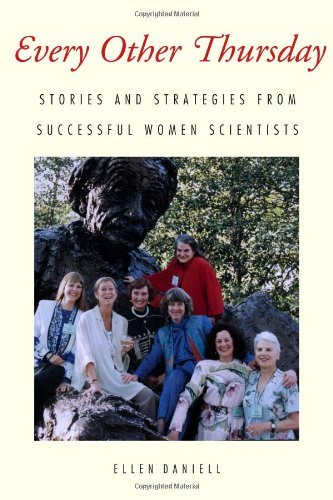 Every Other Thursday: Stories and Strategies from Successful Women Scientists (English Edition)