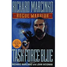 Task Force Blue (Rogue Warrior) by Richard Marcinko (1996-03-01)