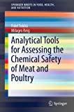 Analytical Tools for Assessing the Chemical Safety of Meat and Poultry: 9 (SpringerBriefs in Food, Health, and Nutrition)
