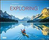 Never stop exploring 2019 – Outdoor-Fotografie – Wandkalender 58,4 x 48,5 cm – Spiralbindung