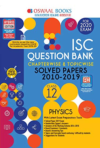 Oswaal ISC Question Bank Class 12 Physics Chapterwise & Topicwise (For March 2020 Exam)