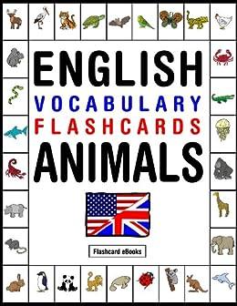 English Vocabulary Flashcards - Animals (FLASHCARD EBOOKS ...