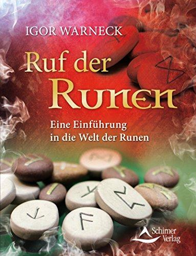 Ruf der Runen- Eine Einführung in die Welt der Runen