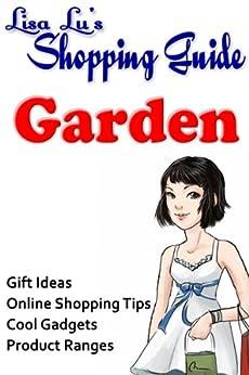 Garden Shopping Guide (English Edition) di [Lu, Lisa]
