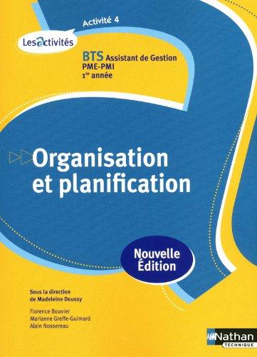 Activité 4 - Organisation et planification - BTS AG pme-pmi par Florence Bouvier
