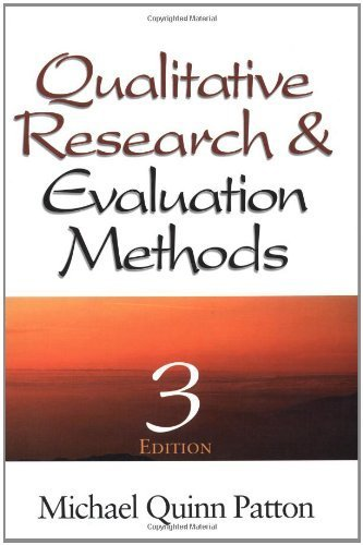 Qualitative Research & Evaluation Methods by Patton. Michael Quinn ( 2002 ) Hardcover