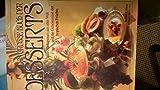 Das große Buch der Desserts. Süße Nachspeisen aus aller Welt und die Geheimnisse der tropischen Früchte.