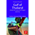 Gulf of Thailand: Includes Koh Samui, Koh Phangan & Koh Tao (Footprint Focus)