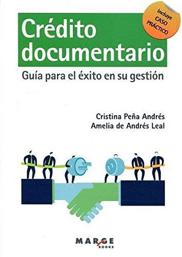 Crédito documentario: Guía para el éxito en su gestión (Gestiona) por Cristina Peña Andrés