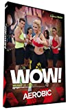 WOW ! Weight or Workout : Aerobic