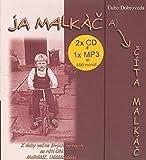 Ja malkáč a číta Malkáč (2008)