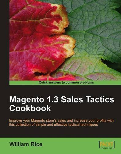 Magento 1.3 Sales Tactics Cookbook by Rice,William (2010) Paperback