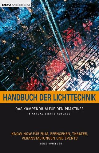 handbuch-der-lichttechnik-das-kompendium-fur-den-praktiker-know-how-fur-film-fernsehen-theater-veran