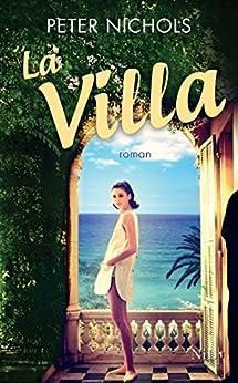 La Villa par [NICHOLS, Peter]