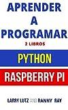 Aprender a Programar: Raspberry PI 3 y Python