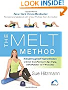 #9: The MELT Method: A Breakthrough SelfTreatment System to Eliminate Chronic Pain, Erase the Signs of Aging and Feel Fantastic in Just 10 Minutes a Day!