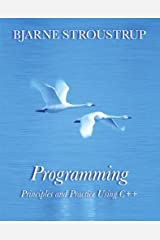 Programming: Principles and Practice Using C++ (Developer's Library) Paperback
