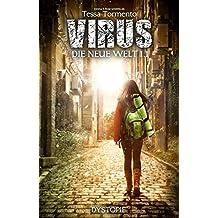 Virus: Die neue Welt (Episode 1)