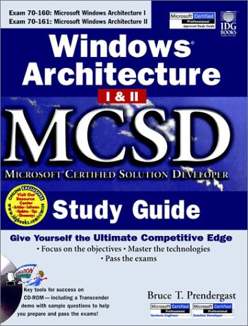 Windows Architecture 1 and 2 MCSD Study Guide (McSe Certification Series) por Bruce T. Prendergast