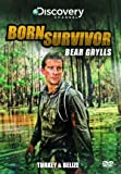 Born Survivor Bear Grylls: Turkey & Belize