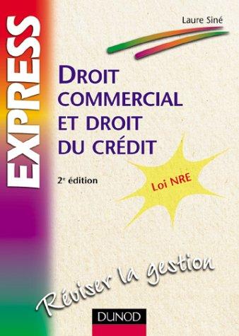 Droit commercial et droit du crédit