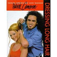 Patrick Cameron: Bk.1: Dressing Long Hair (Hairdressing Training Board/Macmillan)
