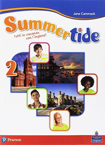 Summertide. Per la Scuola media. Con espansione online: 2