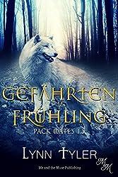 Gefährten im Frühling (Pack Mates) (German Edition)