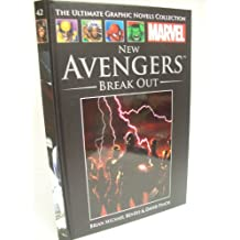 New Avengers:Break Out (The Ultimate Graphic Novels Collection No.42, Marvel) HC