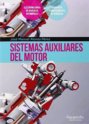 Sistemas auxiliares del motor por JOSE MANUEL ALONSO PEREZ
