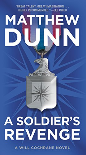 SOLDIERS REVENGE (Will Cochrane 6)