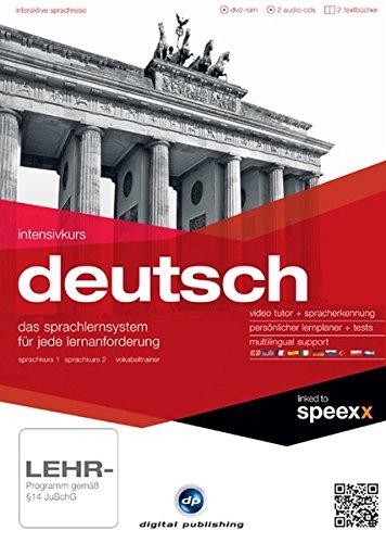 Intensivkurs Deutsch: Der Deutschkurs für Anfänger, Wiedereinsteiger und Fortgeschrittene