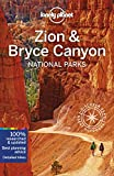 Lonely Planet Zion & Bryce Canyon National Parks (Lonely Planet Travel Guide)