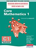 Core Mathematics 1 (Heinemann Modular Mathematics for Edexcel AS & A-level)