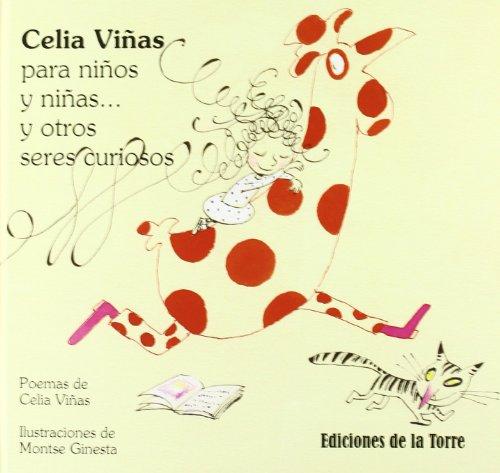 Celia Viñas para niños y niñas... y otros seres curiosos (Alba y Mayo Color) por Celia Viñas